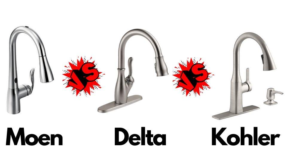 Moen vs Delta vs Kohler Kitchen Faucet