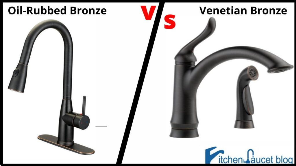 Venetian Bronze vs Oil-Rubbed Bronze